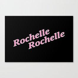 Rochelle Rochelle Canvas Print