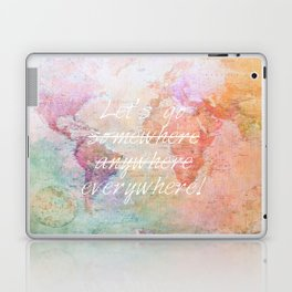 Let's Go Everywhere Laptop & iPad Skin
