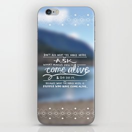 Come Alive iPhone Skin