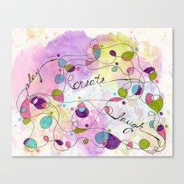 Flourish: Play. Create. Laugh. Canvas Print