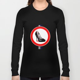 Stiletto Road Sign Long Sleeve T-shirt