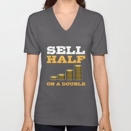 Sell Half On A Double Stock Market Investing Trade Unisex V-Neck