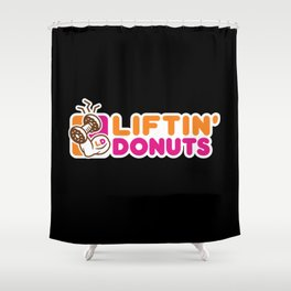 Liftin' Donuts Shower Curtain