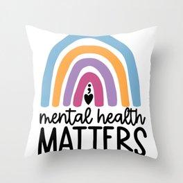 mental Health Matters Colorful Raibnow Throw Pillow