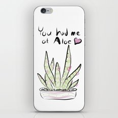 You had me at Aloe iPhone & iPod Skin