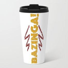 BAZINGA ! Travel Mug