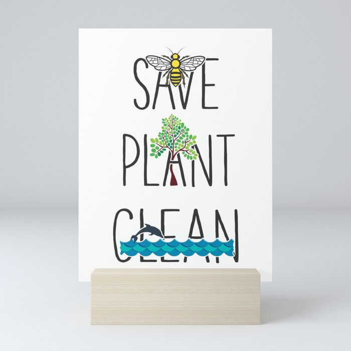 Save Bees, Plant Trees, Clean The Seas Nature Environment Gift Mini Art Print