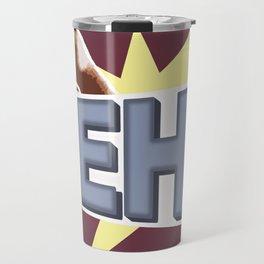 MEH! Travel Mug