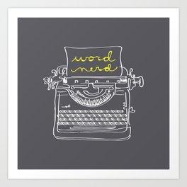 Word Nerd Art Print