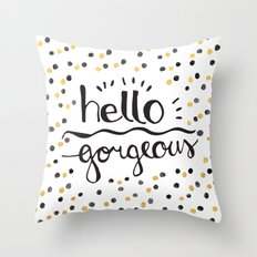 hello gorgeous black gold Throw Pillow