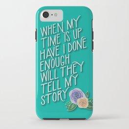 Hamilton Quote iPhone Case
