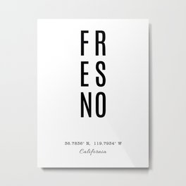 Fresno Coordinates, City Name Metal Print