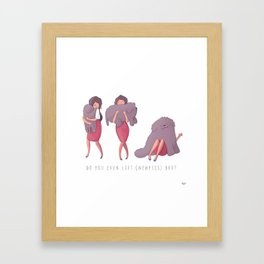 Do You Even? Framed Art Print