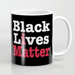 BLACK LIVES MATTER (inverse version) Coffee Mug