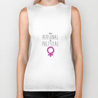 political Biker Tanks featuring Personal Is Political by tjseesxe