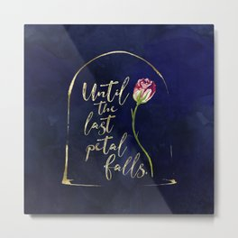 Until the last petal falls. Metal Print