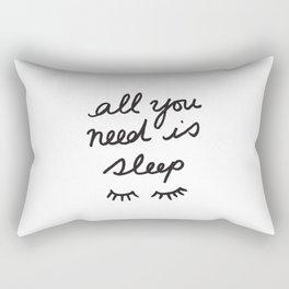 All You Need Is Sleep Rectangular Pillow