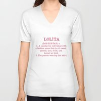 lolita V-neck T-shirts featuring LOLITA by Fairly Artful Artworks