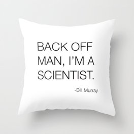 Ghostbusters Bill Murray Quote Throw Pillow