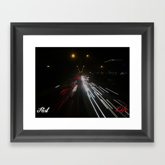 Fast Life Framed Art Print