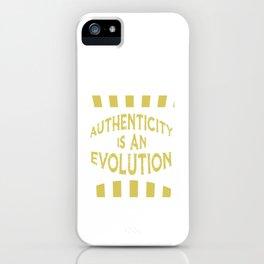 Authenticity iPhone Case