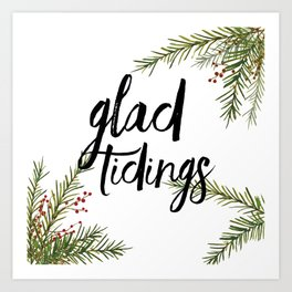 A glad tidings holiday Art Print