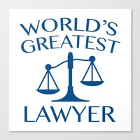 lawyer Canvas Prints featuring World's Greatest Lawyer by AmazingVision