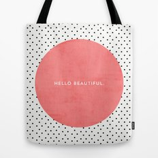 HELLO BEAUTIFUL - POLKA DOTS Tote Bag