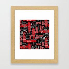 Gamer Lingo-Black and Red Framed Art Print