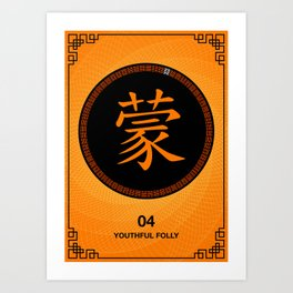 I Ching hexagrams 4, youthful folly Art Print