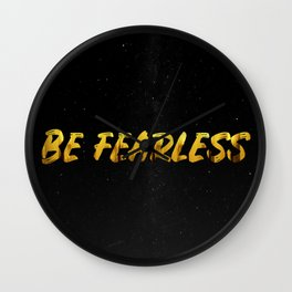 Be Fearless - GOLD Wall Clock