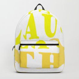 Laugh and Laugh More Happy Vibes Text Backpack