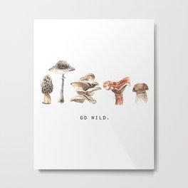 Go Wild | Mushrooms Metal Print