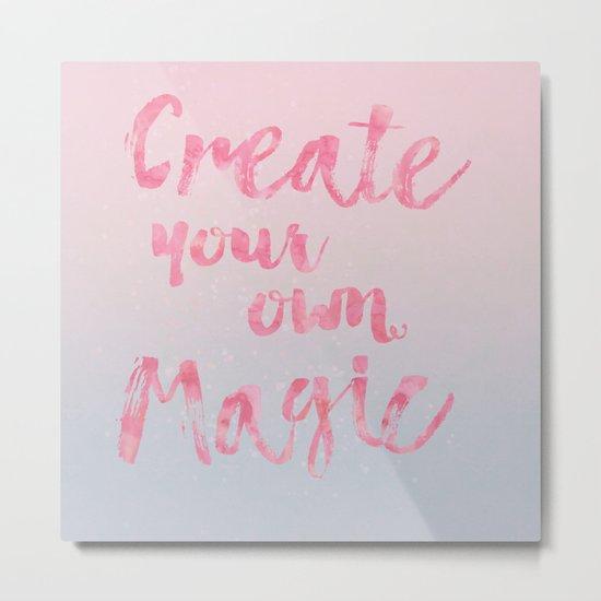 Create Magic  inspirational typography pastel watercolor Metal Print