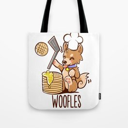 Im Making Woofles Tote Bag