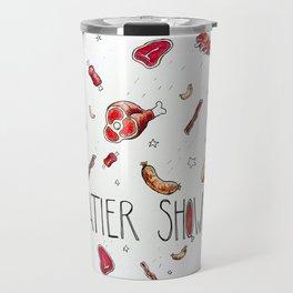 Meatier Shower Travel Mug