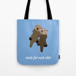 Made For Each Otter Tote Bag