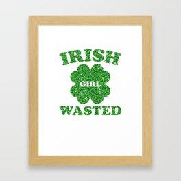 Irish Girl Wasted Glittery Shamrock Saint Patrick's Framed Art Print