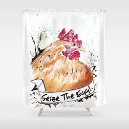 """Crazy Chicken Banner """"Seize The Egg!"""" Shower Curtain"""