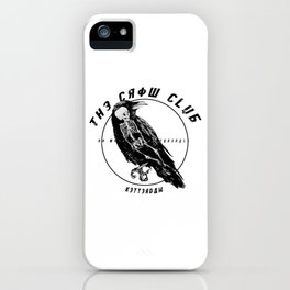 the crow club iPhone Case