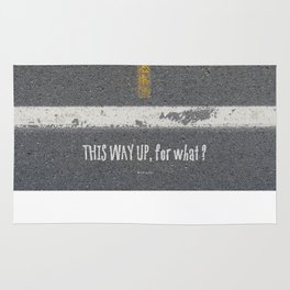 Up Road - This Way Up, for what ? Rug