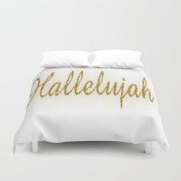 Hallelujah Duvet Cover