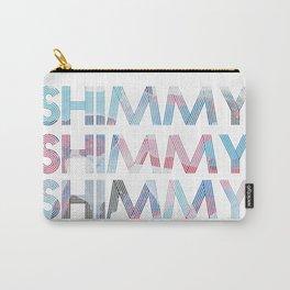 Shimmy Shimmy Shimmy Carry-All Pouch