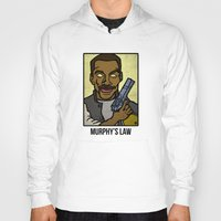law Hoodies featuring Murphy's Law by Rat McDirtmouth