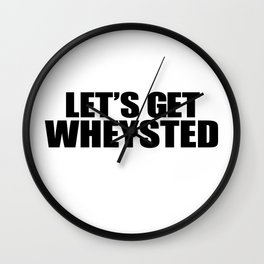 Let's Get Wasted Wall Clock