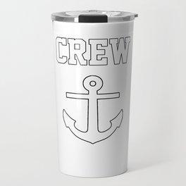 Crew Anchor Nautical Gift Sailing Ship Yacht Design Travel Mug