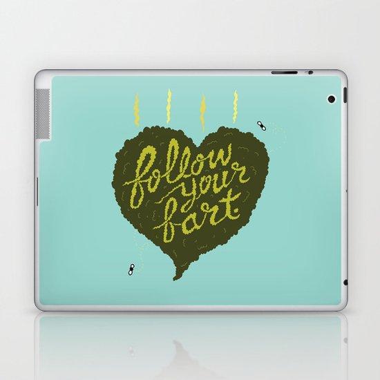 Follow Your Fart Laptop & iPad Skin