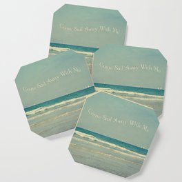 Come Sail Away With Me Coaster