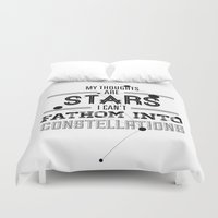 """tfios Duvet Covers featuring """"My Thoughts Are Stars I Can't Fathom Into Constellations"""" by karifree"""