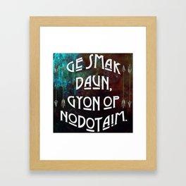 Ge smak daun, gyon op nodotaim. Framed Art Print